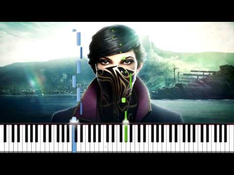 Dishonored 2 - Main Theme | Piano Tutorial (Synthesia)
