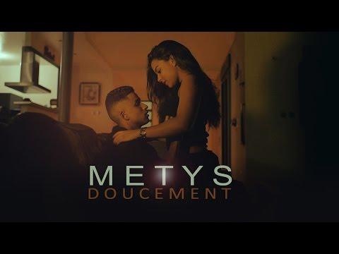 METYS - Doucement (CLIP OFFICIEL)