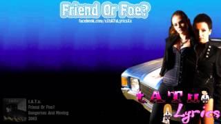 Friend Or Foe Tatu