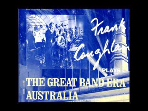 Frank Coughlan - The Great Band Era - Australia (full album)