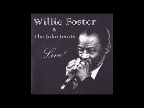 WILLIE FOSTER (U.S) & THE JUKE JOINTS (Holl.) - Going To St. Louis