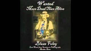Blaze Foley - If I Could Only Fly