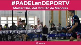 Finales Master de Padel clasificatorio para el Mundial Juvenil - #PADELenDEPORTV
