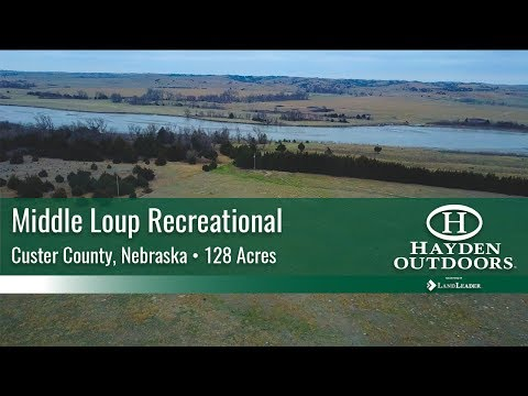 NEBRASKA RECREATIONAL LAND FOR SALE - MIDDLE LOUP RECREATIONAL