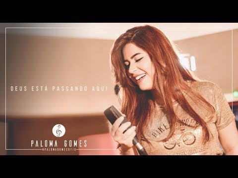 Deus Está Passando Aqui - Paloma Gomes (vídeo clipe oficial) 4k UHD