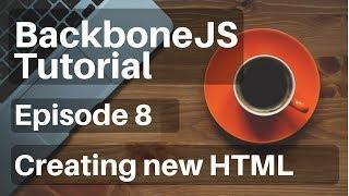 Backbone.js Tutorial - 8 - (Views) Creating New HTML Elements