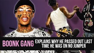 Boonk explains why he passed out last time he was on No Jumper