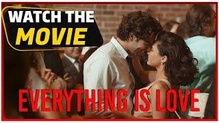 Everything is Love - Turkish Movie (English Subtitles)