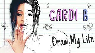 CARDI B | Draw My Life
