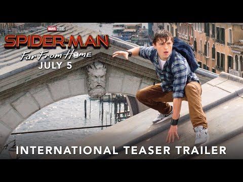 SPIDER-MAN: FAR FROM HOME – International Teaser Trailer | July 5