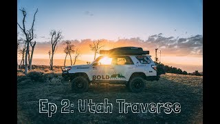 BOLD Overland S3 E2 Utah Traverse Expedition: High Desert Nights