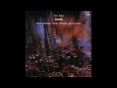 Chet Baker – Peace (1982)