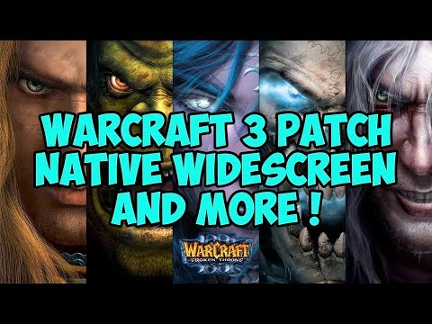 WARCRAFT 3 - First patch in 15 years ! Check out the goodies - More to come