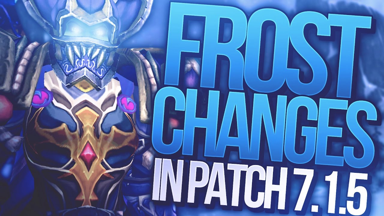 WoW Legion: Frost Mage changes in 7 1 5