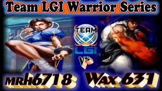 Team LGI Warrior Series : mrh6718 vs Wax 631 - Exclusive FT5
