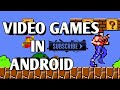 PLAY VIDEO GAMES ON ANDROID FREE AND EASY