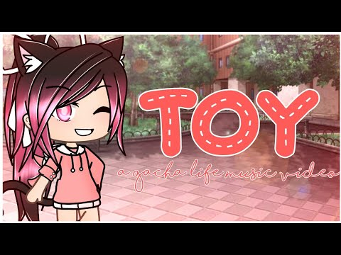 Toy [GLMV] ~Gacha Life