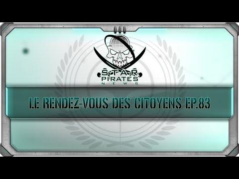 [FR] STAR CITIZEN : Le rendez vous des citoyens 83