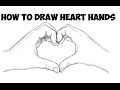 How to Draw Heart Hands Making a Heart Easy Step by Step Drawing Tutorial for Beginners