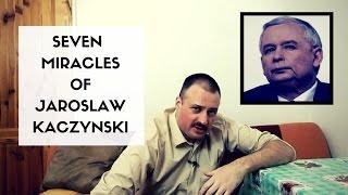 7 miracles of Jaroslaw Kaczynski | 7 cudów Jarosława Kaczyńskiego | Paweł Famous Vloger