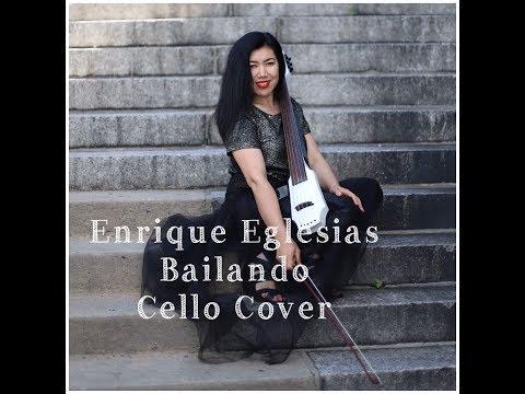 Bailando(Dancing)Enrique Iglesias ft.Sean Paul,Descemer Bueno,Gente DeZona-Cello Cover