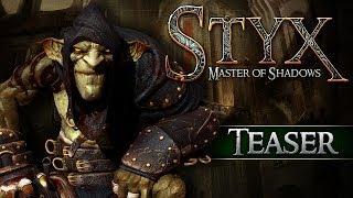 Styx: Master of Shadows - Teaser