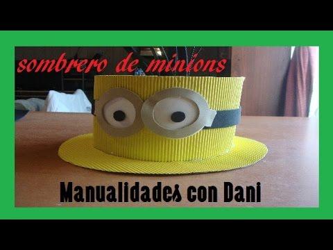 Sombrero Minions - YouTube f8a5f64099a