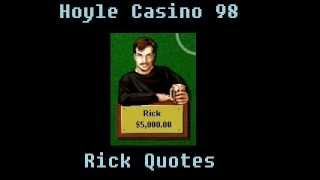 Hoyle Casino 98 - Rick Quotes (Blackjack)