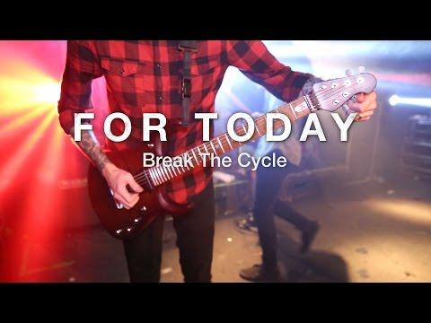 For Today - Break The Cycle [Live in Atlanta, GA] [2015]
