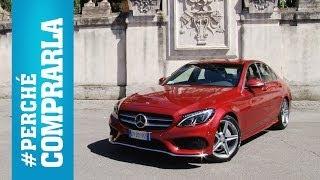 Mercedes Classe C 2014   Perché comprarla... e perché no