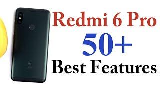 Redmi 6 Pro 50+ Best Features