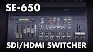 Introducing: Datavideo SE-650 HDMI/SDI HD Video Switcher w/ Built-in Audio Mixer