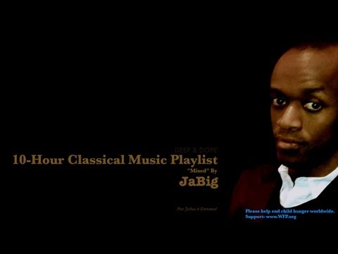 10-Hour Classical Music Mix Playlist by JaBig for Studying C