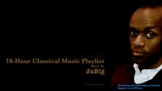 10-Hour Classical Music Mix Playlist by JaBig for Studying Concentration, Babies Brain Development