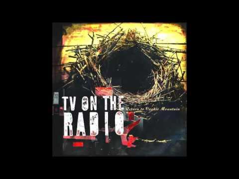 TV ON THE RADIO :