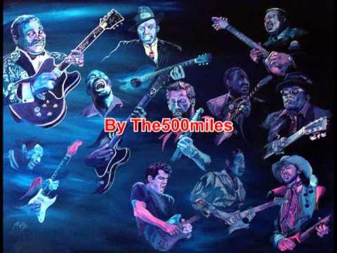 รวมเพลงสากลแนวblues By The500miles Youtube