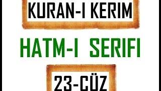 Kuran 23 CÜZ, Kuran Kerim Hatmi Şerif. Hatim arapça türkçe mukabele. Quran muslim islam.