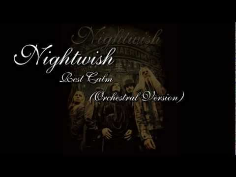 Nightwish - Rest Calm (Orchestral Version)