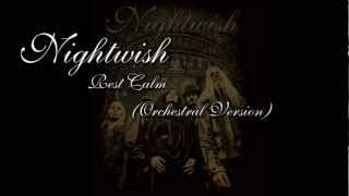 Скачать Nightwish Rest Calm Orchestral Version
