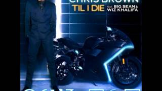 Chris Brown Ft. Big Sean & Wiz Khalifa - Til I Die (Instrumental) [Download]