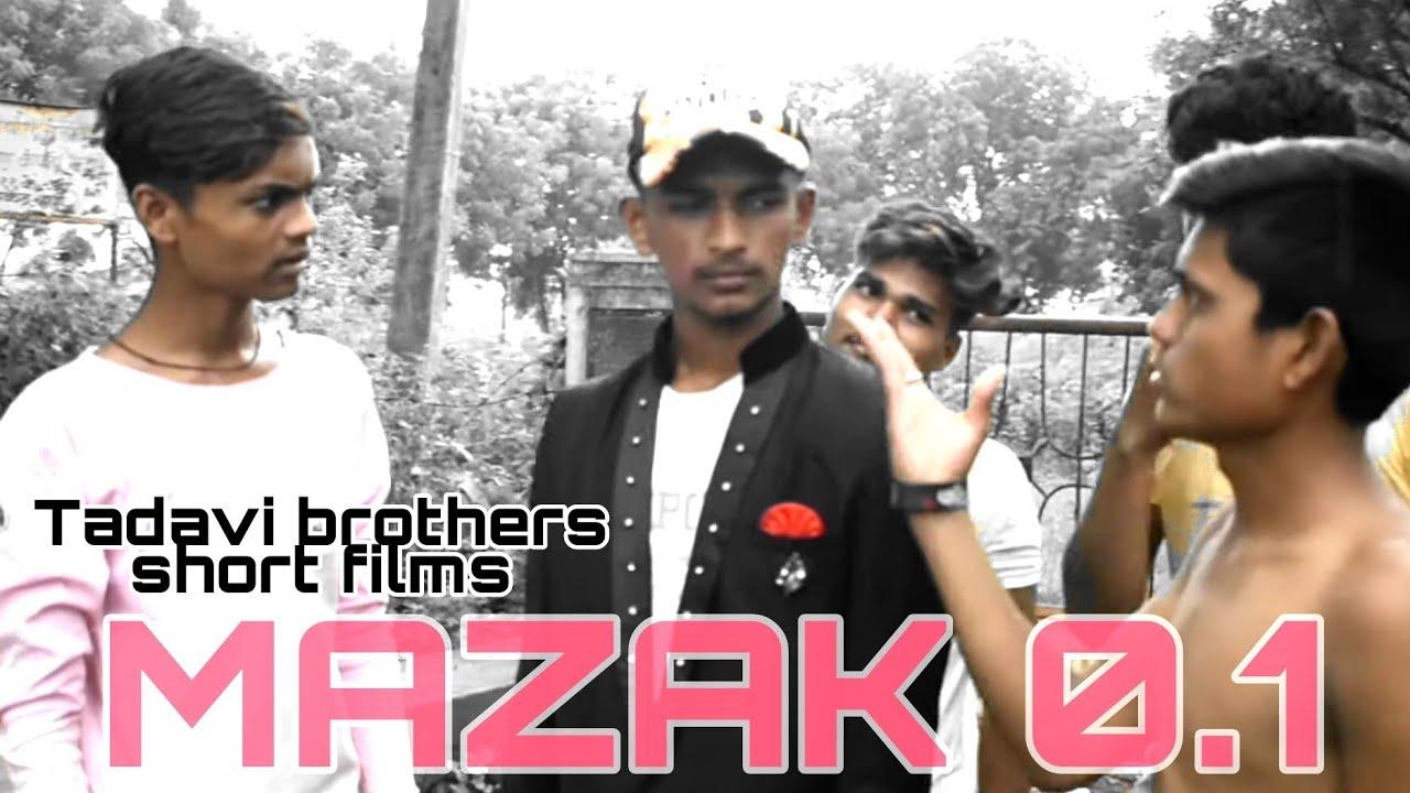 Download MAZAK 0.1 / TADAVI COMEDY VIDEO / TADAVI BROTHERS SHORT FILMS