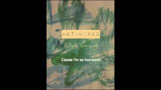 Hot Wired Olivia Grant Lyric Video