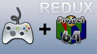 How to use a Xbox 360 controller on Project 64 (REDUX)