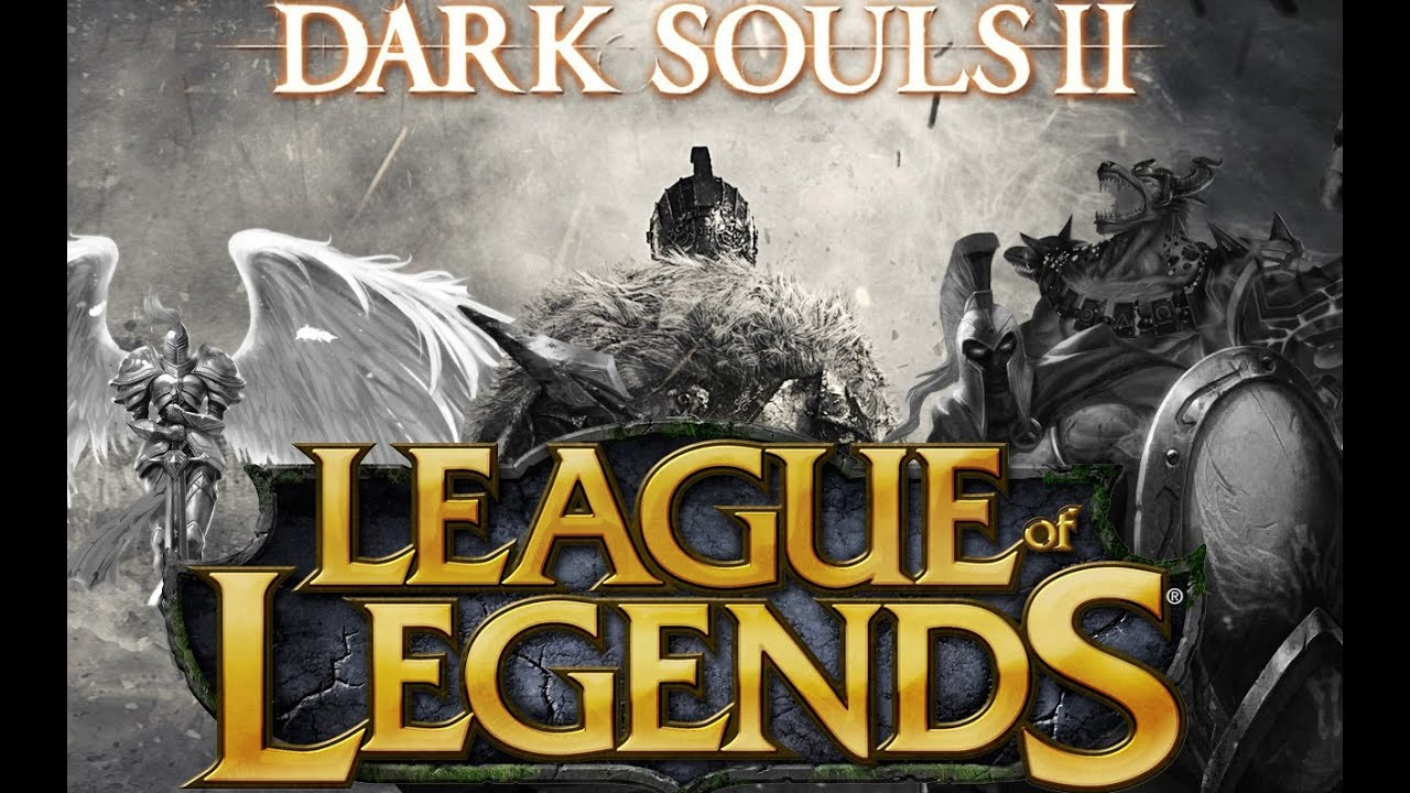 Dark Souls Ii Lore And Speculation: Dark Souls 2 : League Of Legends Edition