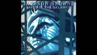 Watch Jackson Browne Lawless Avenues video