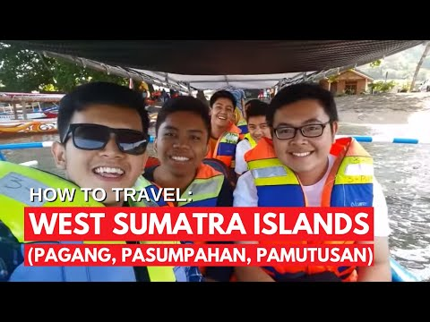 How To Travel: WEST SUMATRA ISLANDS