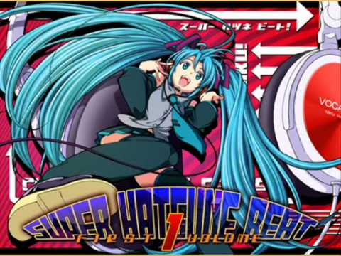 SUPER HATSUNE BEAT vol 1【初音ミク】
