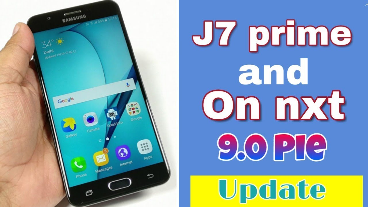 Samsung Galaxy j7 prime Android Pie software update