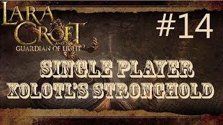 Lara Croft and the Guardian of Light: Level 14 - Xolotl