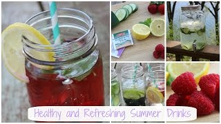 Healthy and Refreshing Summer Drinks Thumbnail